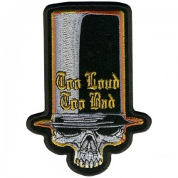 PARCHE TOO LOUD TOO BAD SKULL 12.7cm